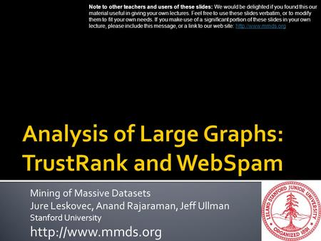 Analysis of Large Graphs: TrustRank and WebSpam