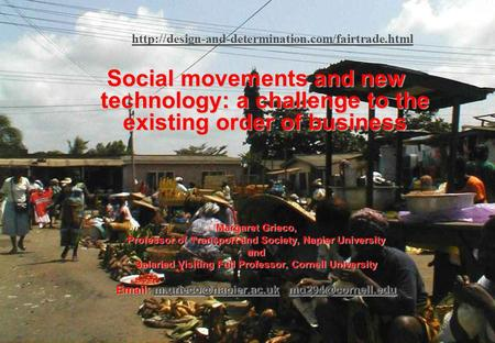 Margaret Grieco - Social movements and new technology– March 2006 1  Social movements and new technology: