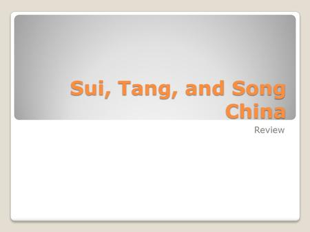 Sui, Tang, and Song China Review. Han Dynasty -Han falls in 220 AD -Next three hundred years filled with chaotic transition * Over thirty dynasties rise.