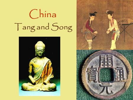 China Tang and Song. What impact did China have upon the World? How was China the focal point of Asia?