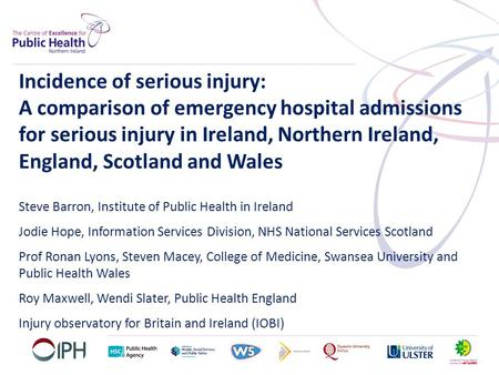 Incidence of serious injury: A comparison of emergency hospital admissions for serious injury in Ireland, Northern Ireland, England, Scotland and Wales.