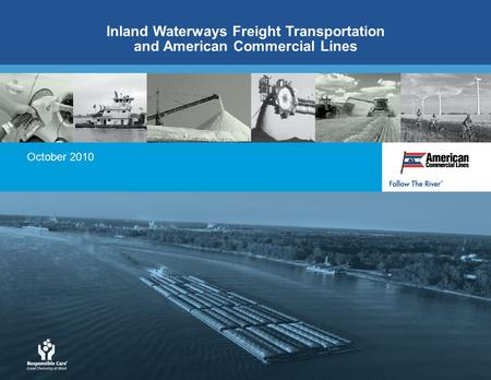 October 2010 Inland Waterways Freight Transportation and American Commercial Lines.
