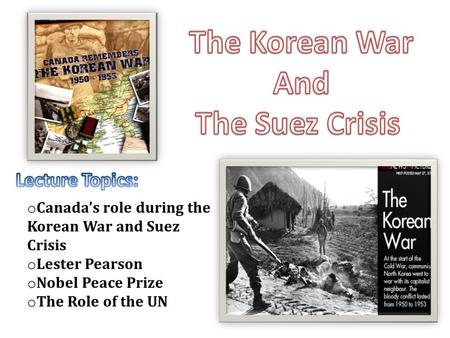 The Korean War And The Suez Crisis