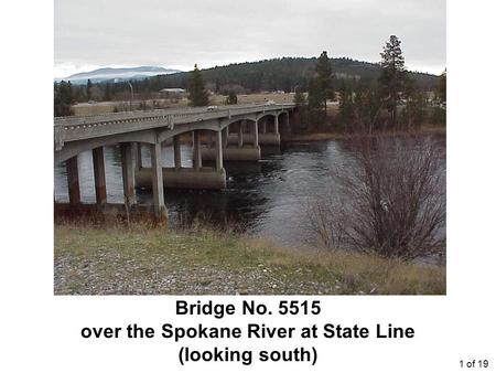 Bridge No. 5515 over the Spokane River at State Line (looking south) 1 of 19.