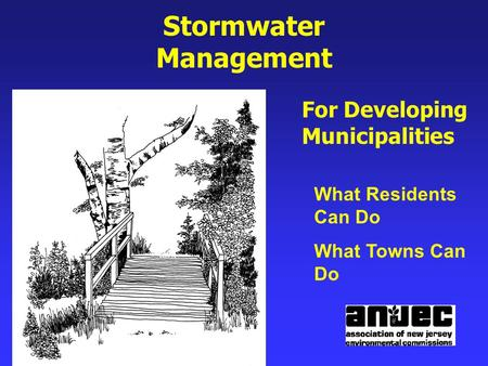 Stormwater Management For Developing Municipalities What Residents Can Do What Towns Can Do.