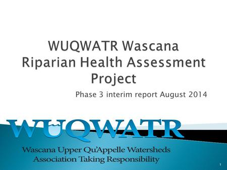 "Phase 3 interim report August 2014 1.  Local non-profit source water protection agency  Implementing ""Getting to the Source"", with 82 recommendations."