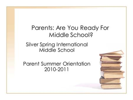 Parents: Are You Ready For Middle School?