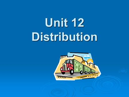 * 07/16/96 Unit 12 Distribution *.