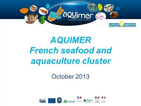 AQUIMER French seafood and aquaculture cluster October 2013.