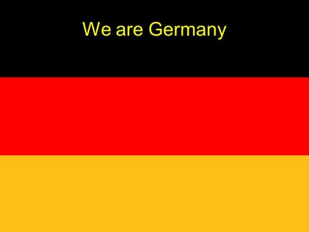 We are Germany How to celebrate our National Day We don't like big torchlight processions We had too much in German History January 31st, 1933 Berlin.