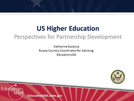 US Higher Education Perspectives for Partnership Development