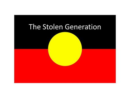 The Stolen Generation. Took The Children Away Archie Roach (Mushroom Records 1990) This story's right, this story's true I would not tell lies to you.