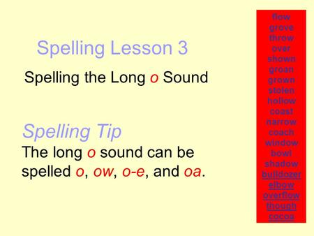Spelling the Long o Sound