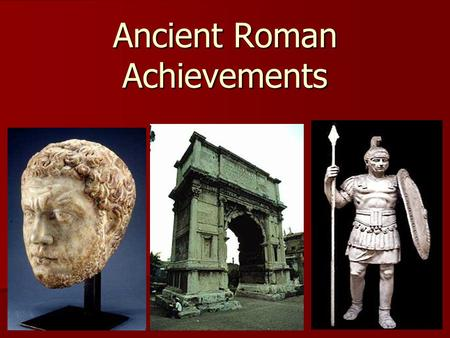 Ancient Roman Achievements Directions Anything with a check mark next to it, you write on your Tree Map. If there's no check mark, you don't have to.