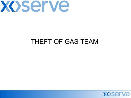 THEFT OF GAS TEAM. THEFT OF GAS TEAM PO Box 6803, 31 Homer Road, Solihull, B91 3LT Fax : 0121 623 2786 Free Phone : 0500 447 667 Seamus Rogers Account.