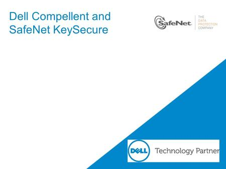 Dell Compellent and SafeNet KeySecure