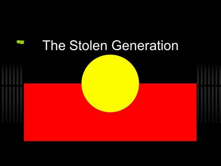 The Stolen Generation. What do we know about Bimbadeen?