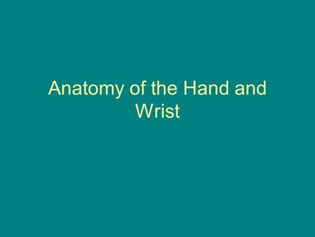 Anatomy of the Hand and Wrist. Mnemonic for Learning Carpals She Likes To Play Lunate In the moonlight Triquetrum The third T Bone Pisiform Pea-shaped.