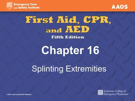 Chapter 16 Splinting Extremities. Splinting Reduces pain Prevents further damage to muscles, nerves, and blood vessels Prevents closed fracture from becoming.