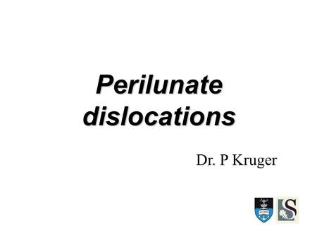 Perilunate dislocations Dr. P Kruger. General points Can be missed easily If left untreated lead to high incidence of long term functional disability.