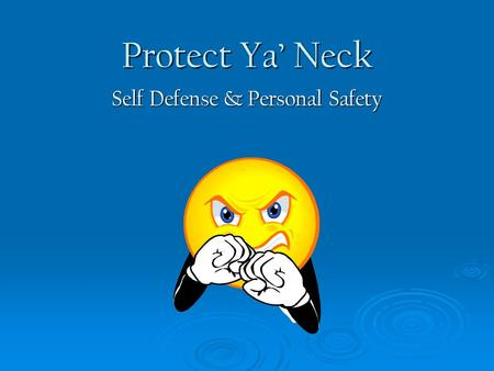 Self Defense & Personal Safety