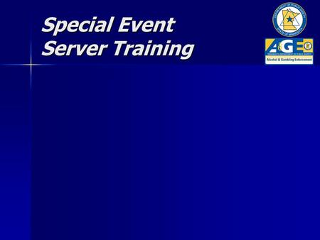 Special Event Server Training. Objectives of Training Eliminate over-serving of adult alcohol consumers Eliminate over-serving of adult alcohol consumers.