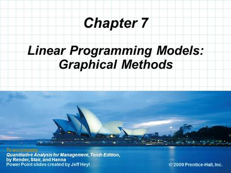 © 2008 Prentice-Hall, Inc. Chapter 7 To accompany Quantitative Analysis for Management, Tenth Edition, by Render, Stair, and Hanna Power Point slides created.