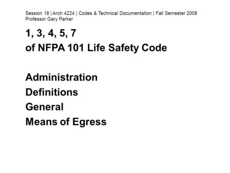 of NFPA 101 Life Safety Code Administration Definitions General