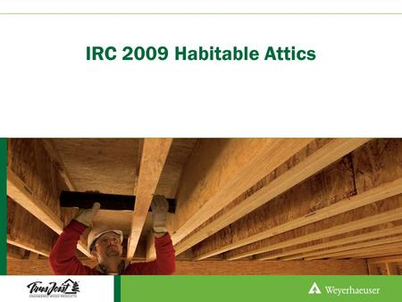 IRC 2009 Habitable Attics.