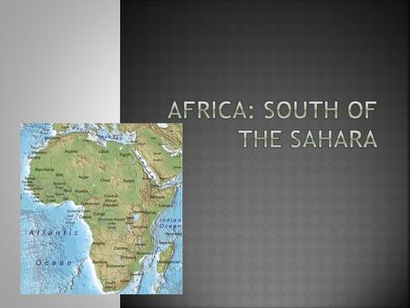 Africa: South Of the Sahara