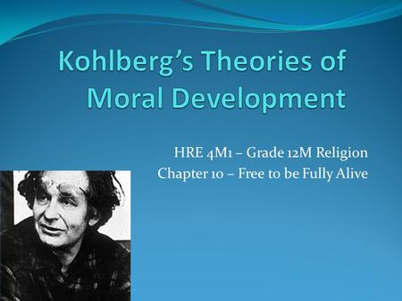Kohlberg's Theories of Moral Development