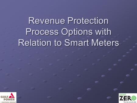 Revenue Protection Process Options with Relation to Smart Meters.