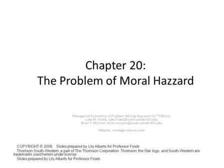 Chapter 20: The Problem of Moral Hazzard