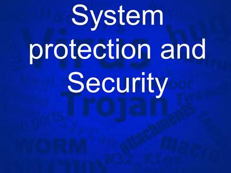 Information System protection and Security. Need for Information System Security §With the invent of computers and telecommunication systems, organizations.
