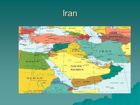 "Iran. Iran  Originally known as ""Persia""  In 1925 the Dynasty that will be known as the Pahlavi Dynasty starts with the reign of Reza Khan  During."