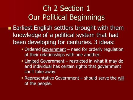 Ch 2 Section 1 Our Political Beginnings