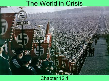The World in Crisis Chapter 12.1.