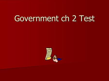 Government ch 2 Test. Republic- representative government Republic- representative government Magna Carta- 1215 British king forced to accept series of.
