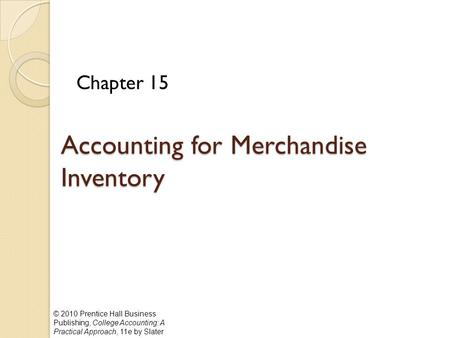 Accounting for Merchandise Inventory