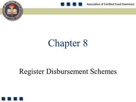 1 Register Disbursement Schemes Chapter 8. 2 Pop Quiz According to the 2011 Global Fraud Survey, register disbursement schemes have a higher median loss.
