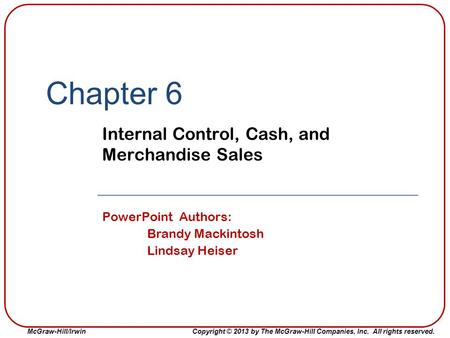 Internal Control, Cash, and Merchandise Sales