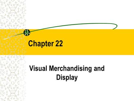 Visual Merchandising and Display