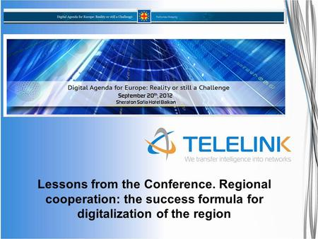 Lessons from the Conference. Regional cooperation: the success formula for digitalization of the region.