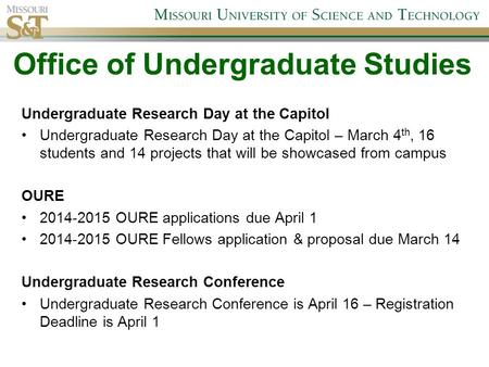 Undergraduate Research Day at the Capitol Undergraduate Research Day at the Capitol – March 4 th, 16 students and 14 projects that will be showcased from.