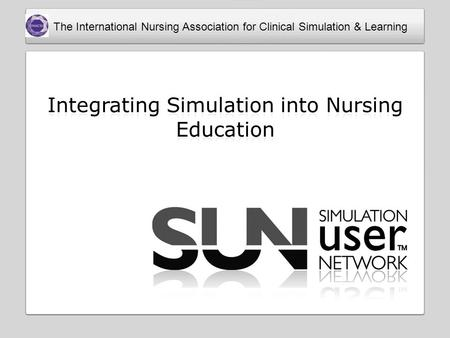 The International Nursing Association for Clinical Simulation & Learning.