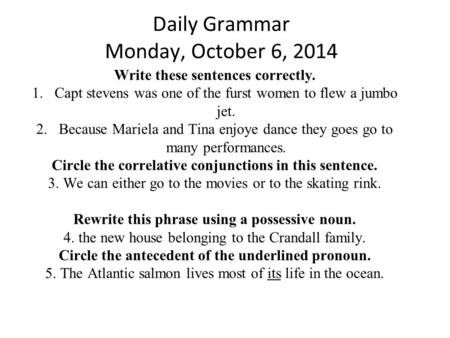 Daily Grammar Monday, October 6, 2014