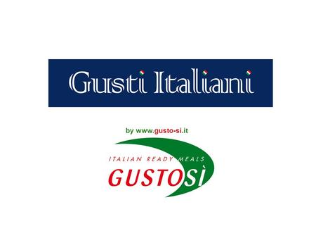 By www.gusto-si.it. SAVING TIME is the key thought of the consumer PREMISE In developed markets, people are devoting less time than in the past to preparing.