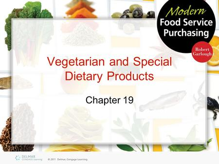 Vegetarian and Special Dietary Products Chapter 19.