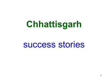 1 success stories Chhattisgarh. 2 Karanpur Mili-watershed District – Bastar, Block Jagdalpur Longitude: 82 ˚ 03` to 82 ˚ 13`E Latitude : 19 ˚ 05' to 19.