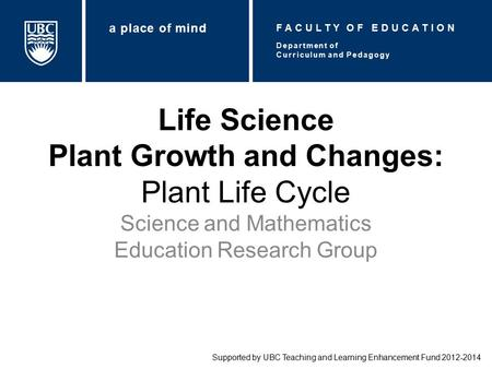 Life Science Plant Growth and Changes: Plant Life Cycle